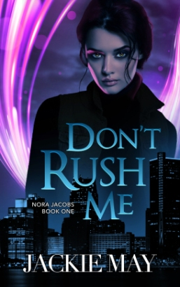 Don't Rush Me.jpg